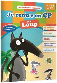 Je rentre en CP avec Loup : de la GS au CP, 5-6 ans