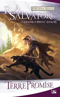 La légende de Drizzt. Volume 3, Terre promise
