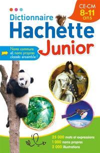 Dictionnaire Hachette junior : CE, CM, 8-11 ans