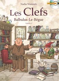 Les clefs. Volume 3, Balbulus-le-Bègue