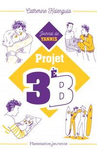 Projet 3e B. Volume 2, Journal de Yannis