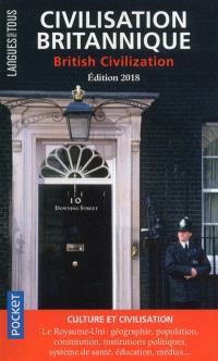 Civilisation britannique : bilingue = British civilization : bilingual