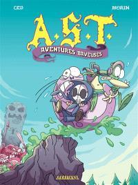 AST. Volume 5, Aventures baveuses