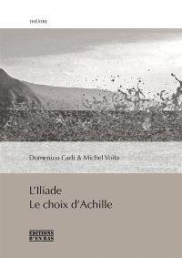 L'Iliade : le choix d'Achille