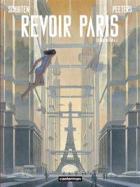 Revoir Paris : édition intégrale