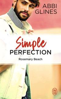 Rosemary Beach, Simple perfection