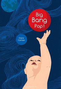 Big bang pop !