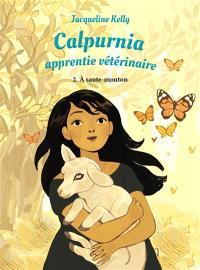 Calpurnia, apprentie vétérinaire. Volume 2, A saute-mouton