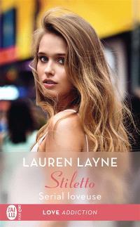 Stiletto. Volume 1, Serial loveuse