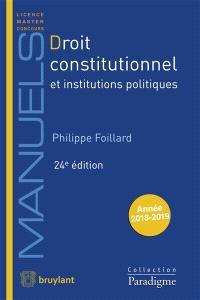 Droit constitutionnel et institutions politiques : année 2018-2019