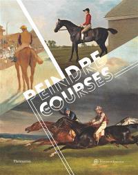 Peindre les courses : Stubbs, Géricault, Degas