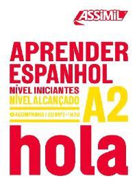 Aprender espanhol : nivel iniciantes, nivel alcançado A2