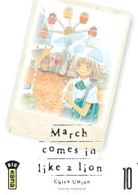 March comes in like a lion. Volume 10