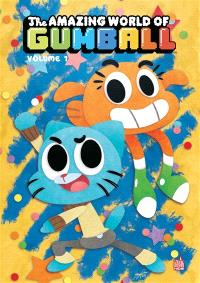 The amazing world of Gumball. Volume 1