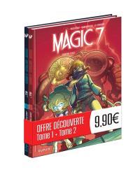Magic 7 : Tome 1 + Tome 2