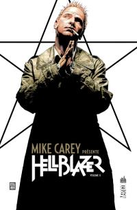 Mike Carey présente Hellblazer. Volume 2