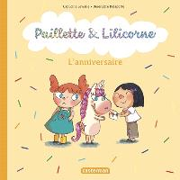Paillette & Lilicorne, L'anniversaire