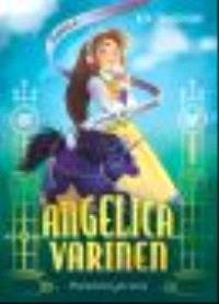 Angelica Varinen. Volume 2, L'affaire de la licorne