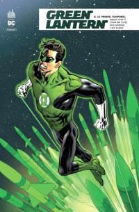Green Lantern rebirth. Volume 3, Le prisme temporel