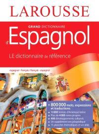 Grand dictionnaire espagnol-français, français-espagnol = Gran diccionario espanol-francés, francés-espanol