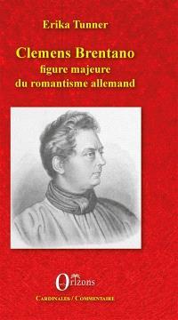 Clemens Brentano : figure majeure du romantisme allemand