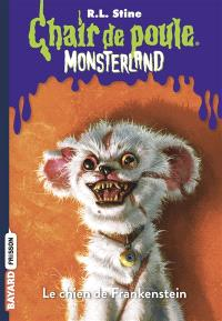 Monsterland. Volume 4, Le chien de Frankenstein