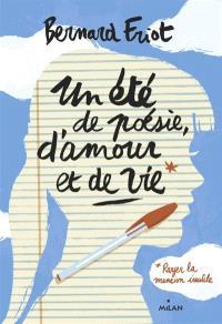 Un été de poésie, d'amour et de vie