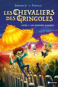 Les chevaliers des Gringoles. Volume 1, Les menhirs maudits