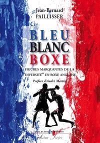 Bleu, blanc, boxe : figures marquantes de la diversité en boxe anglaise