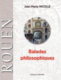 Rouen : balades philosophiques