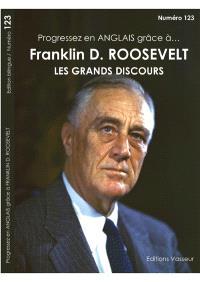 Progressez en anglais grâce à... Franklin D. Roosevelt : les grands discours