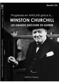 Progressez en anglais grâce à... Winston Churchill : les grands discours de guerre