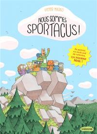 Nous sommes Sportacus !
