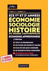 Economie, sociologie, histoire du monde contemporain, économie approfondie : ECE 1re et 2e années