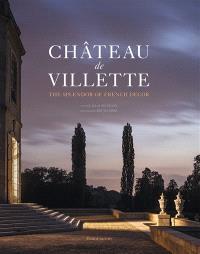 Château de Villette : the splendor of French decor