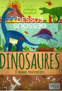 Dinosaures et animaux préhistoriques : pop-up sens dessus dessous