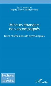 Mineurs étrangers non accompagnés : dires et réflexions de psychologues