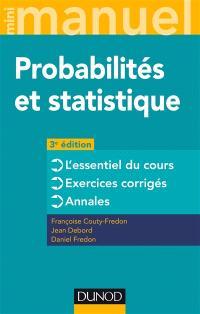 Probabilités et statistique : l'essentiel du cours, exercices corrigés