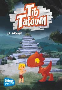 Tib & Tatoum. Volume 4, La tornade