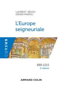 L'Europe seigneuriale : 888-1215