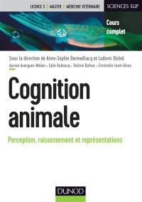 Cognition animale : perception, raisonnement et représentations