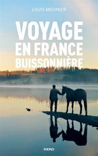 Voyage en France buissonnière : récit