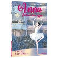 Anna, journal d'un cygne. Volume 2, Le ballet de l'impératrice