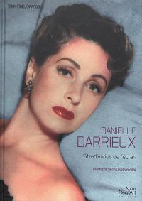 Danielle Darrieux : Stradivarius de l'écran