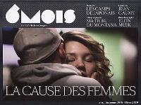 6 mois : le XXIe siècle en images. n° 16, La cause des femmes