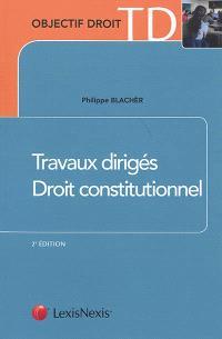 Travaux dirigés, droit constitutionnel