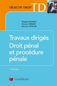 Travaux dirigés, droit pénal et procédure pénale