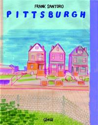 Pittsburgh : jamais n'arrive demain