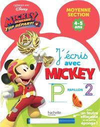 J'écris avec Mickey : moyenne section, 4-5 ans