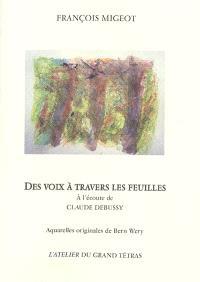 Des voix à travers les feuilles : à l'écoute de Claude Debussy